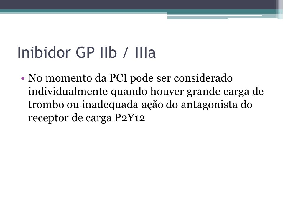 Inibidor GP IIb / IIIa