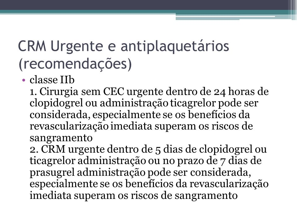 CRM Urgente e antiplaquetários (recomendações)