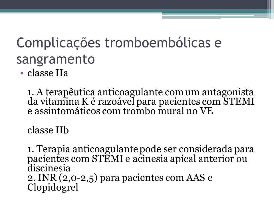 Complicações tromboembólicas e sangramento