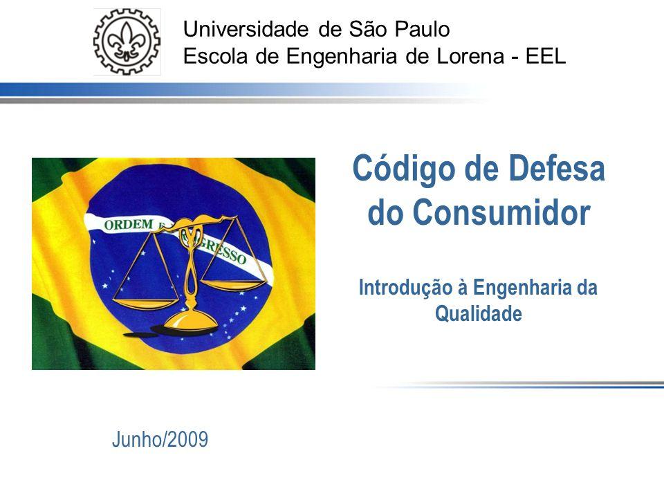 Código de Defesa do Consumidor Introdução à Engenharia da Qualidade