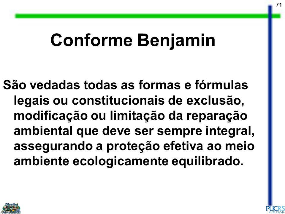 Conforme Benjamin