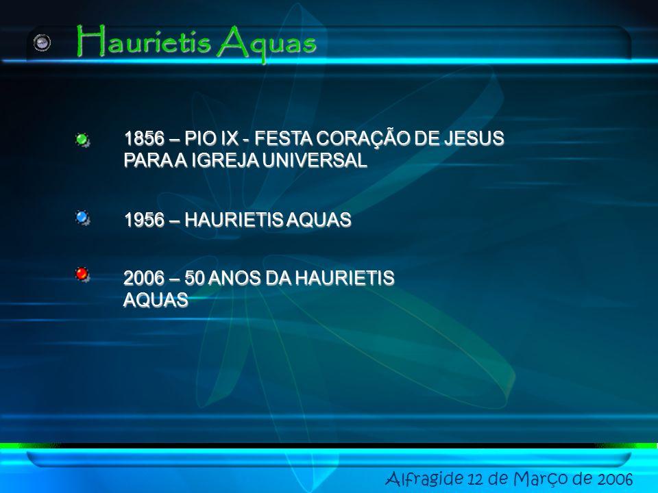Haurietis Aquas 1856 – PIO IX - FESTA CORAÇÃO DE JESUS