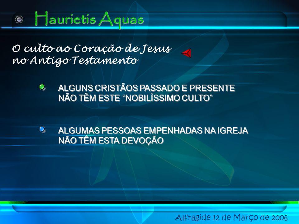 Haurietis Aquas O culto ao Coração de Jesus no Antigo Testamento