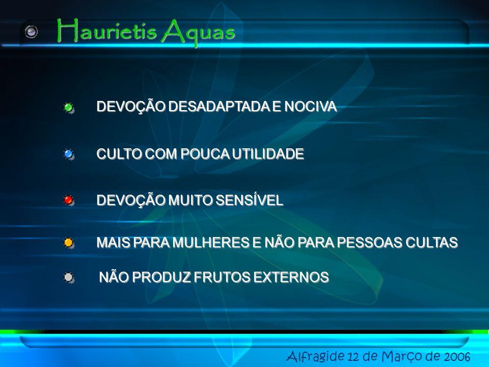Haurietis Aquas DEVOÇÃO DESADAPTADA E NOCIVA CULTO COM POUCA UTILIDADE
