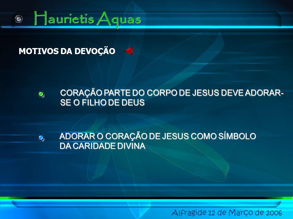 Haurietis Aquas MOTIVOS DA DEVOÇÃO