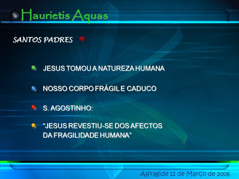 Haurietis Aquas SANTOS PADRES JESUS TOMOU A NATUREZA HUMANA