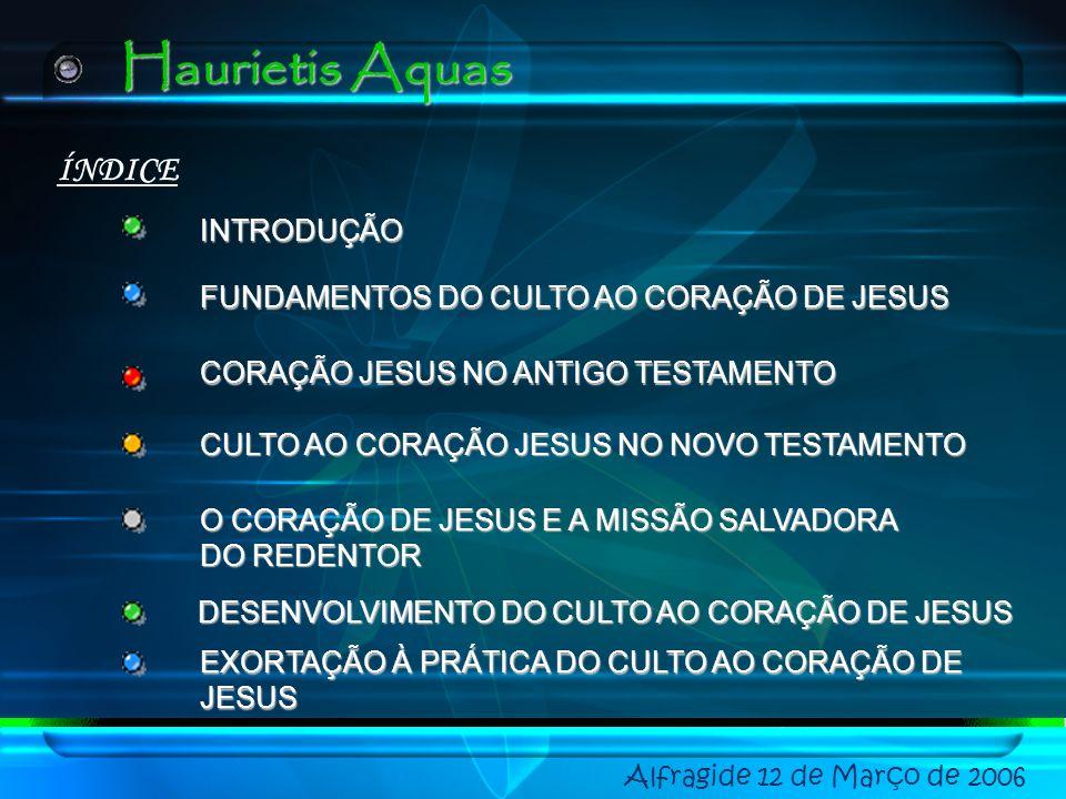Haurietis Aquas ÍNDICE INTRODUÇÃO