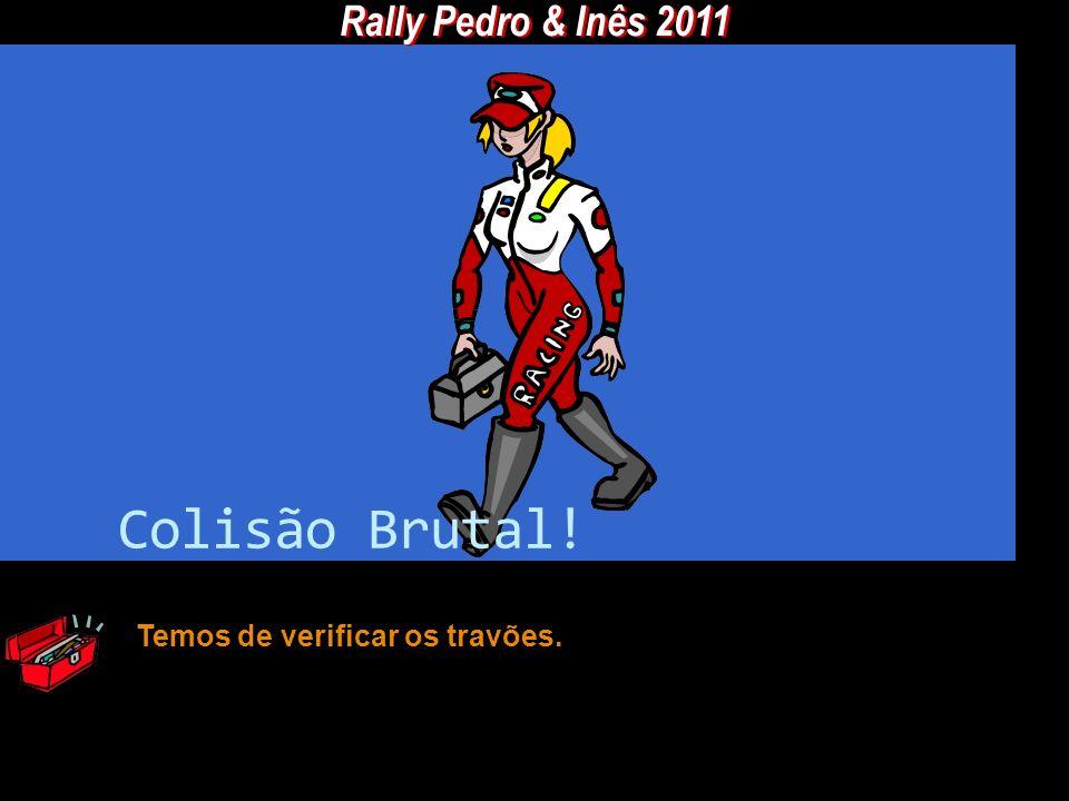 Rally Pedro & Inês 2011 Colisão Brutal! Temos de verificar os travões.