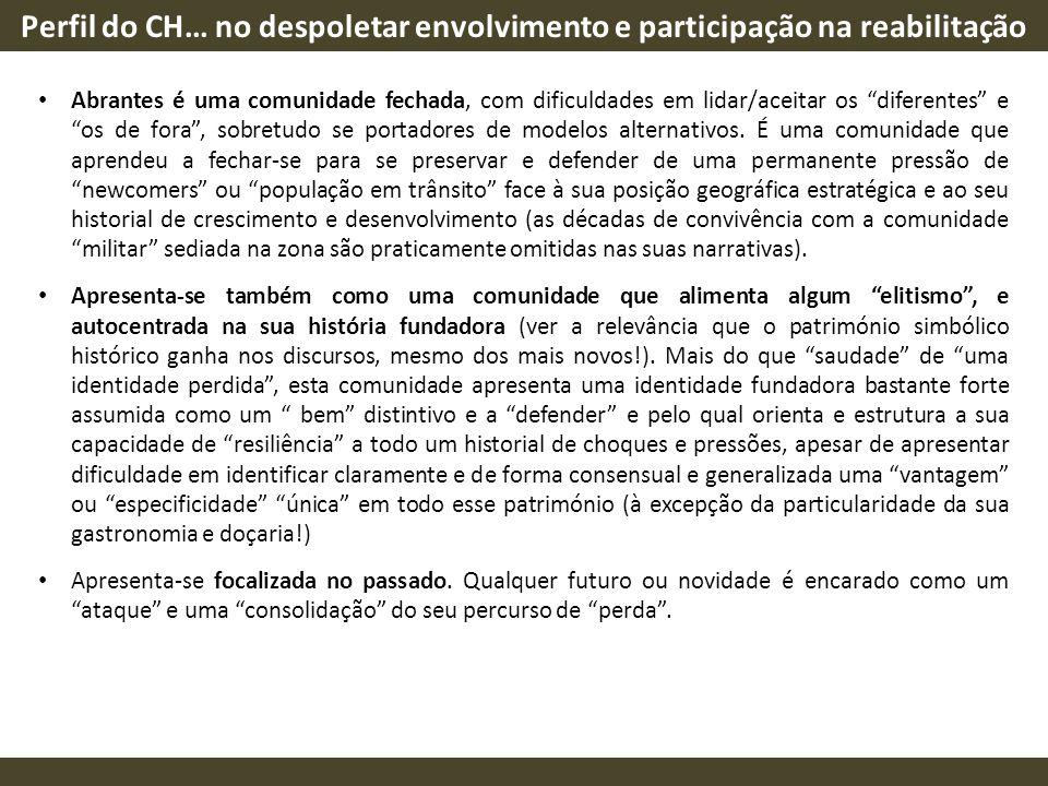 Perfil do CH… no despoletar envolvimento e participação na reabilitação