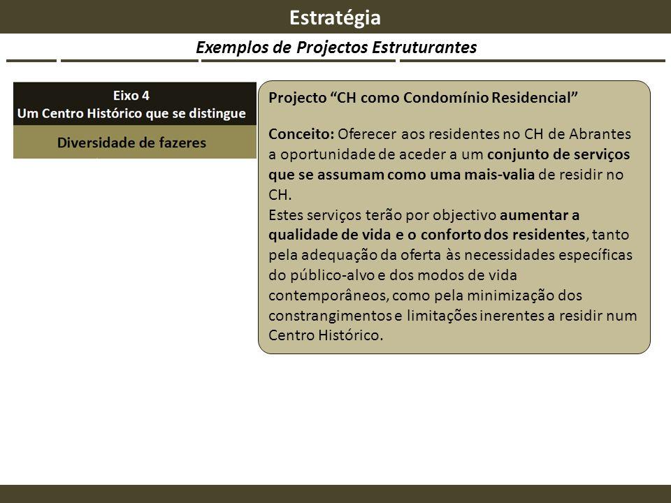 Exemplos de Projectos Estruturantes