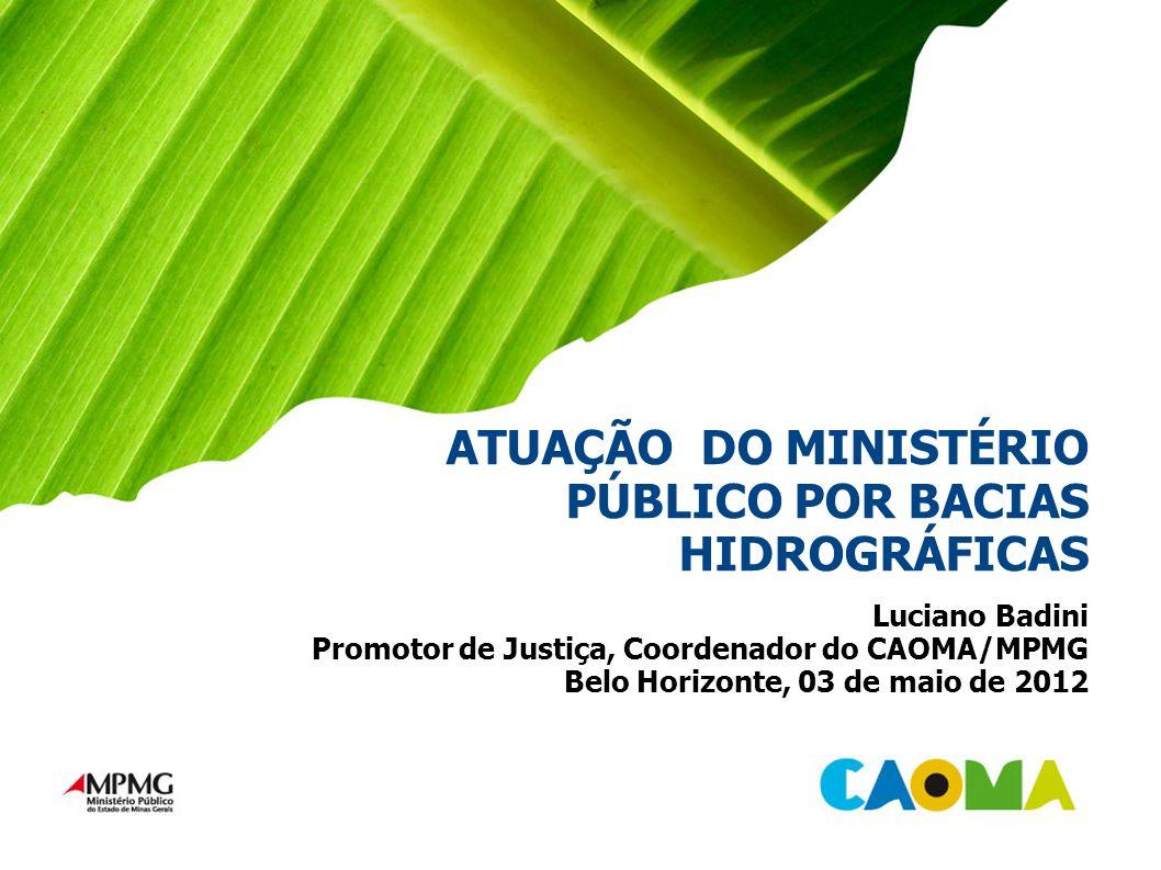 ATUAÇÃO DO MINISTÉRIO PÚBLICO POR BACIAS HIDROGRÁFICAS