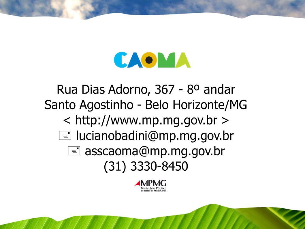Rua Dias Adorno, 367 - 8º andar Santo Agostinho - Belo Horizonte/MG