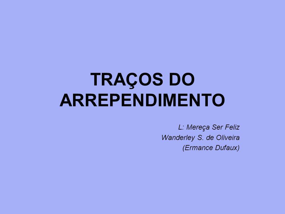 TRAÇOS DO ARREPENDIMENTO