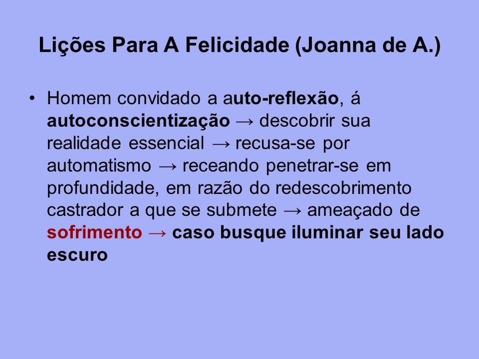 Lições Para A Felicidade (Joanna de A.)
