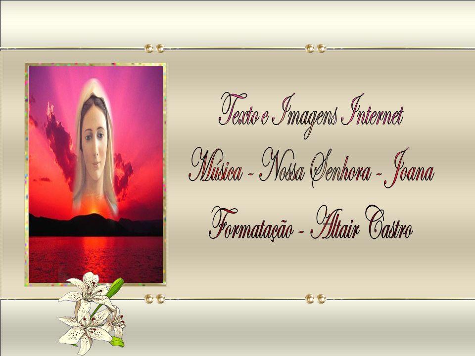 Texto e Imagens Internet Música - Nossa Senhora - Joana