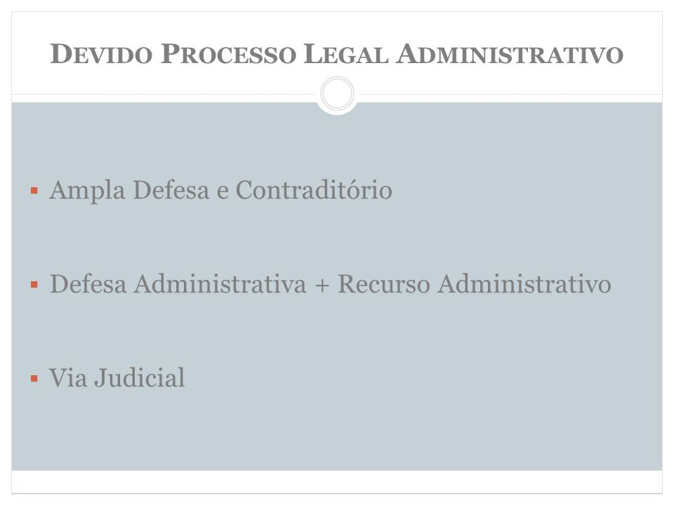 Devido Processo Legal Administrativo