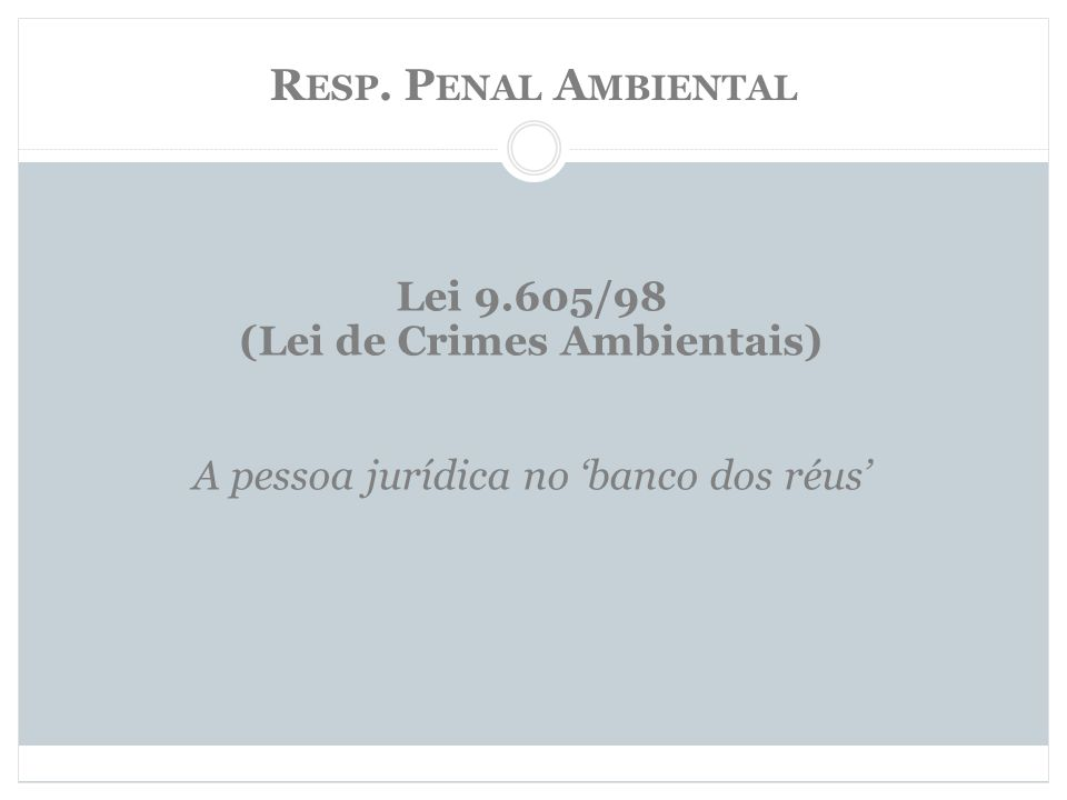 (Lei de Crimes Ambientais)