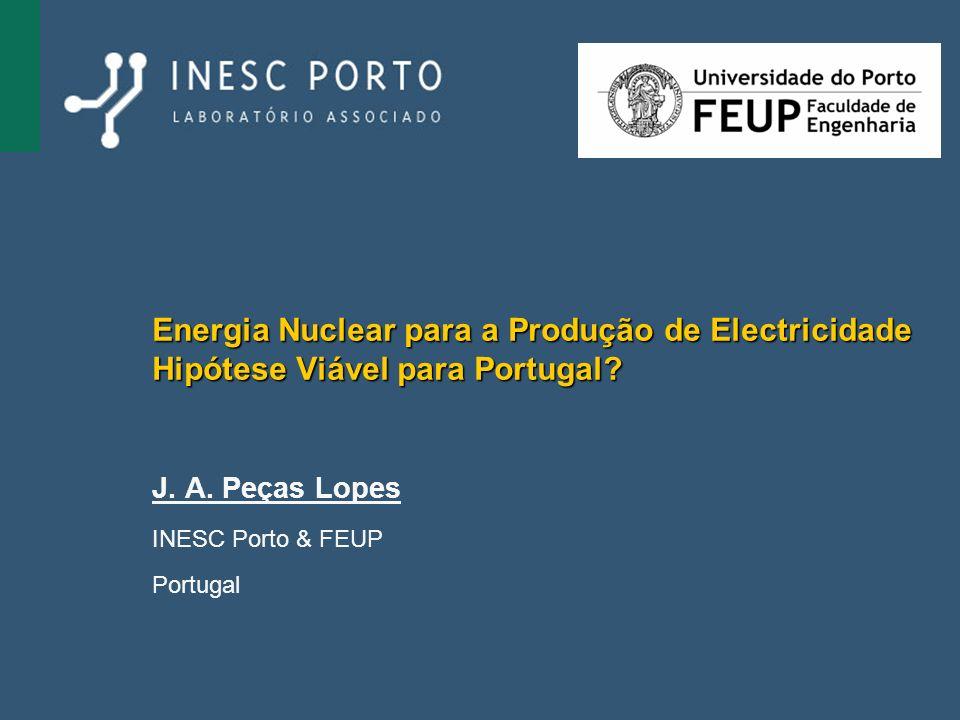 J. A. Peças Lopes INESC Porto & FEUP Portugal