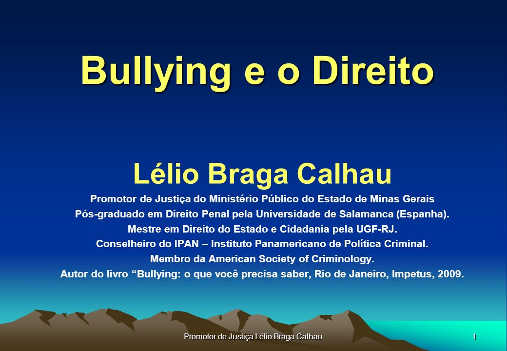 Bullying e o Direito Lélio Braga Calhau