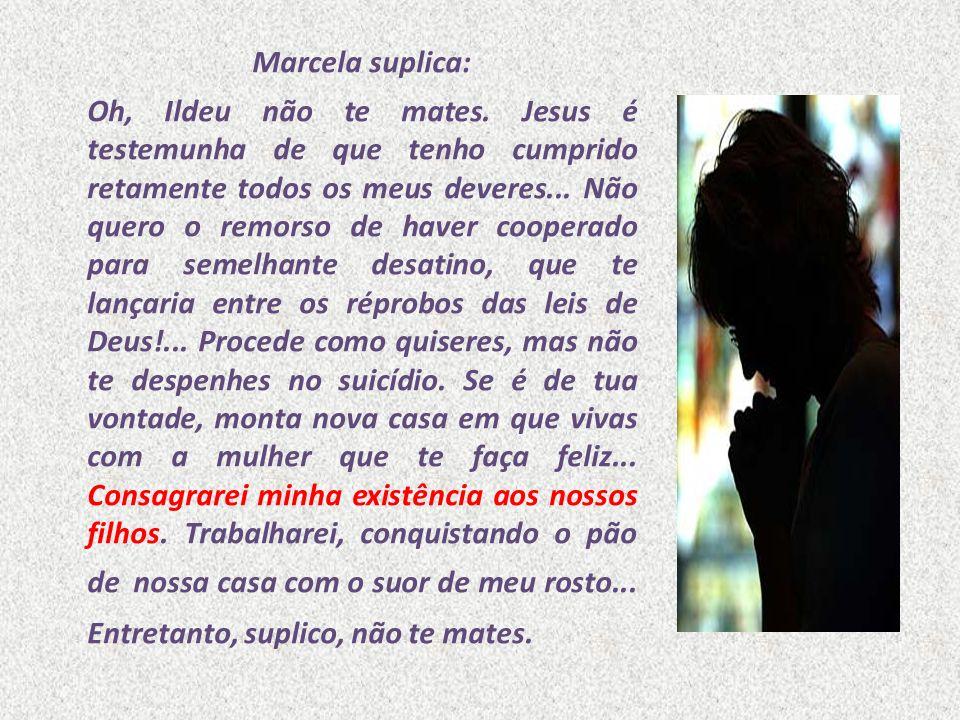 Marcela suplica: