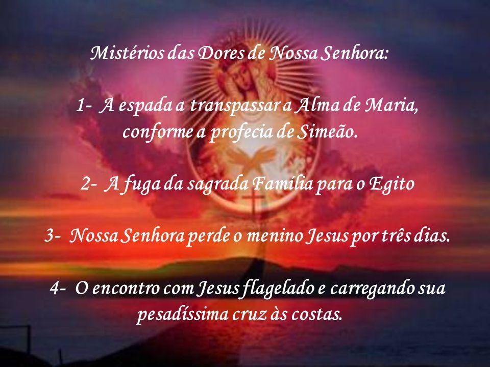Mistérios das Dores de Nossa Senhora: