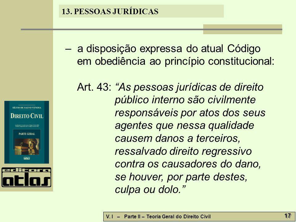 – a disposição expressa do atual Código em obediência ao princípio constitucional: