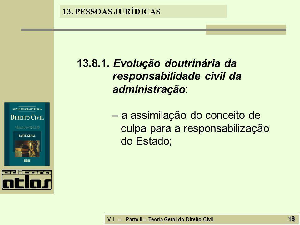 13.8.1. Evolução doutrinária da responsabilidade civil da administração: