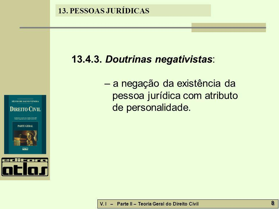 13.4.3. Doutrinas negativistas: