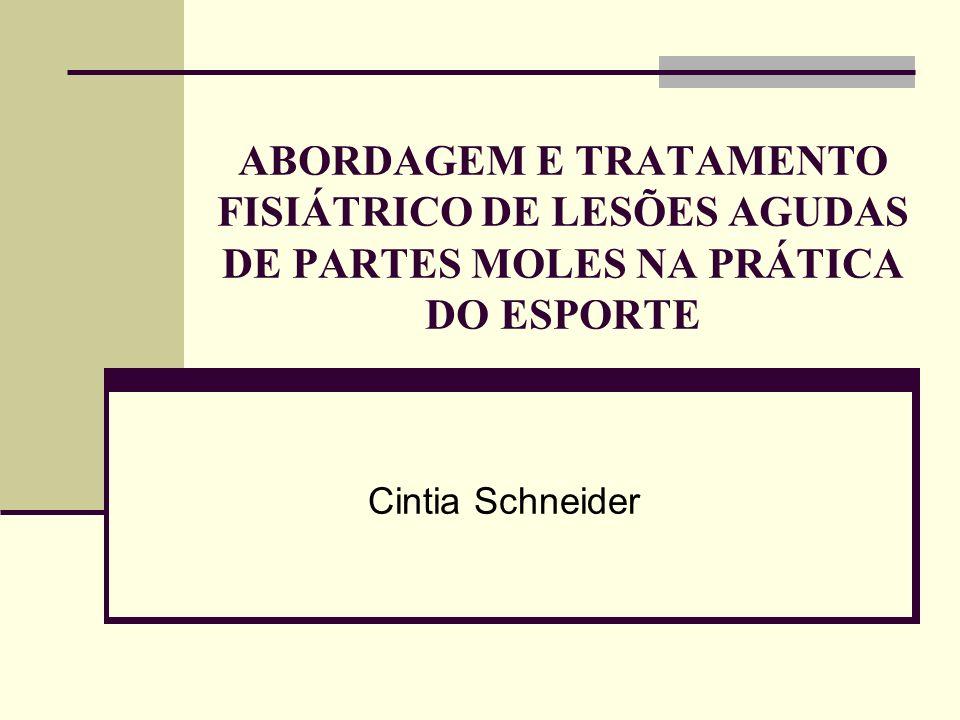 ABORDAGEM E TRATAMENTO FISIÁTRICO DE LESÕES AGUDAS DE PARTES MOLES NA PRÁTICA DO ESPORTE