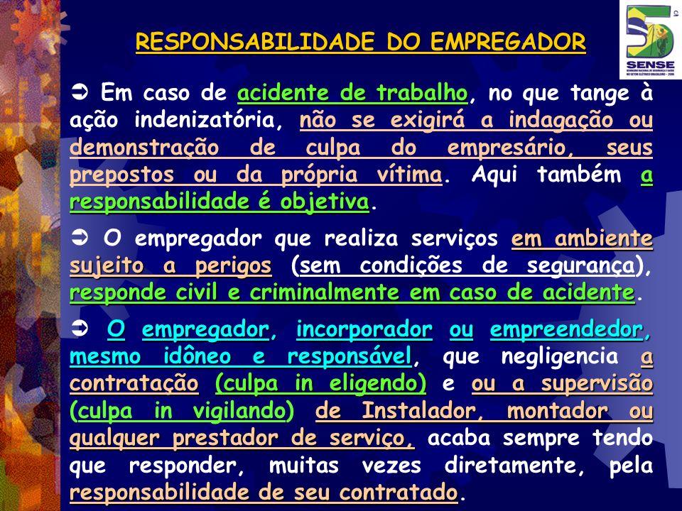 RESPONSABILIDADE DO EMPREGADOR