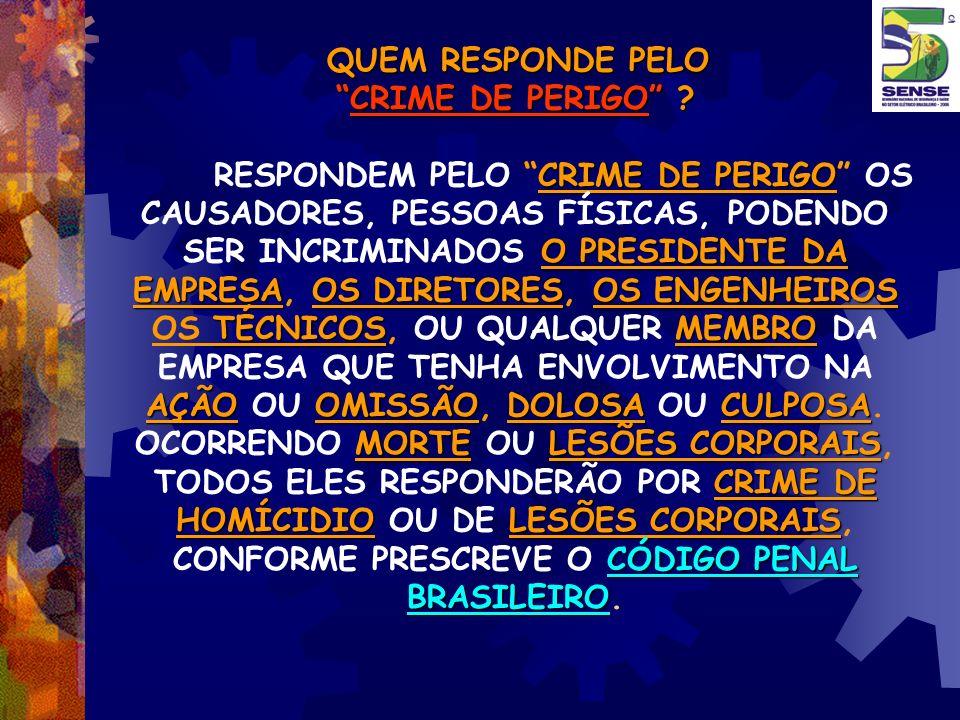 QUEM RESPONDE PELO CRIME DE PERIGO