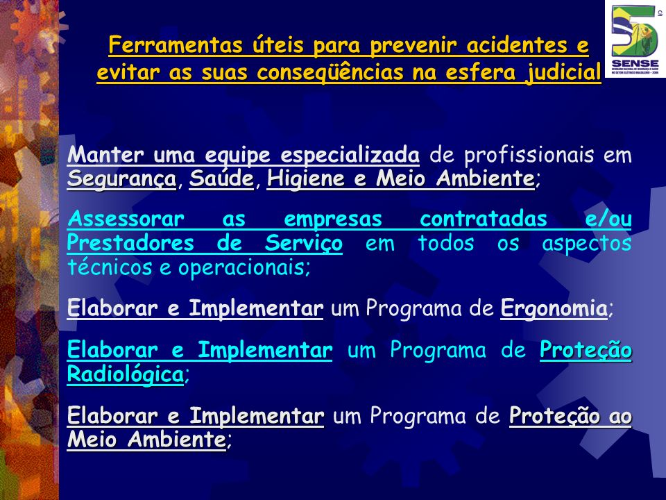 Ferramentas úteis para prevenir acidentes e