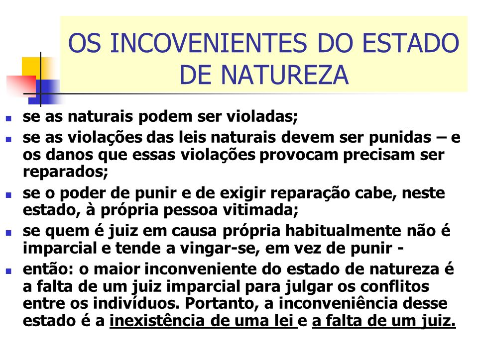 OS INCOVENIENTES DO ESTADO DE NATUREZA