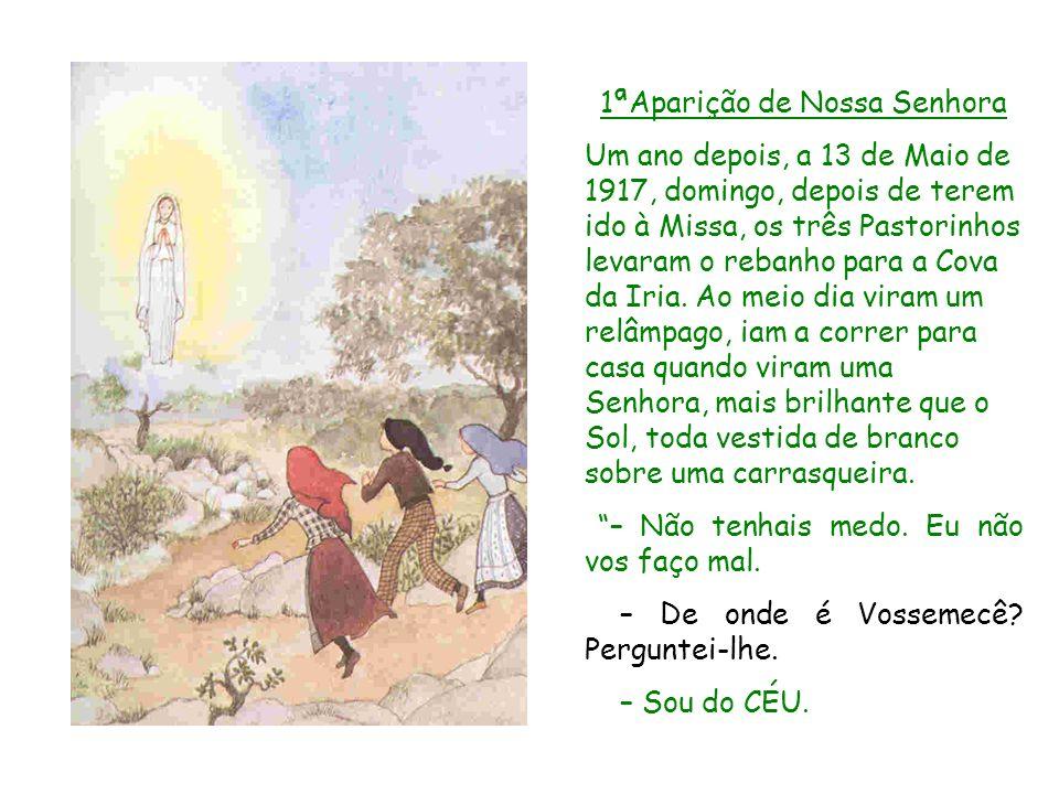 1ªAparição de Nossa Senhora