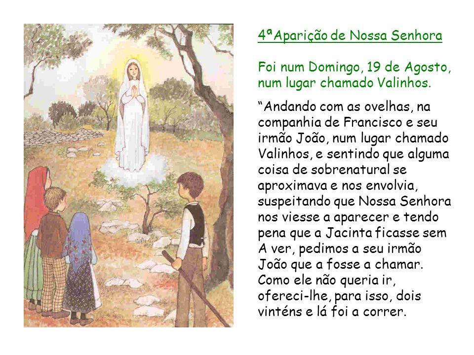 4ªAparição de Nossa Senhora