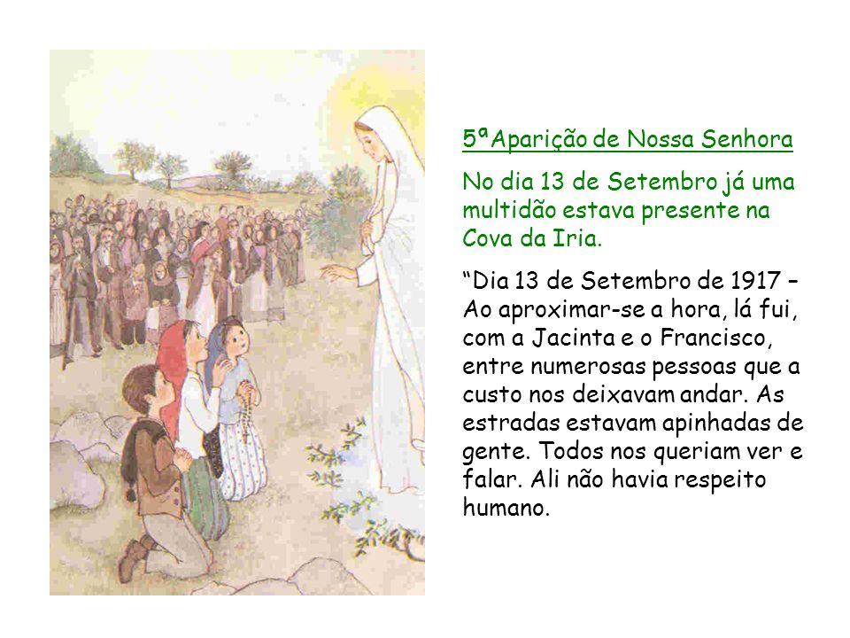 5ªAparição de Nossa Senhora