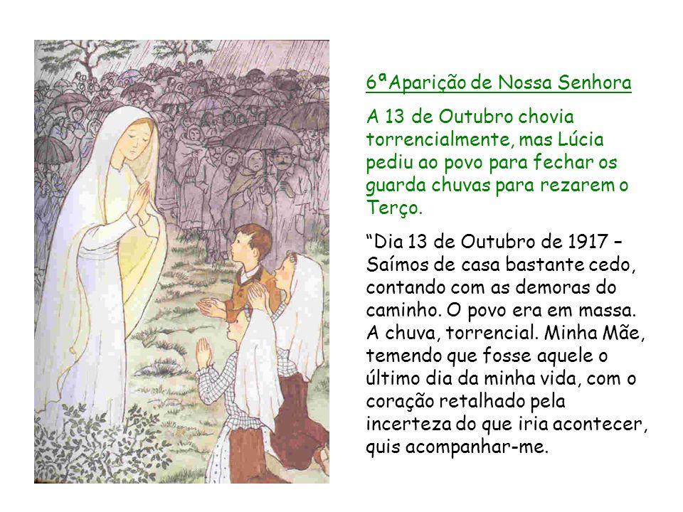 6ªAparição de Nossa Senhora