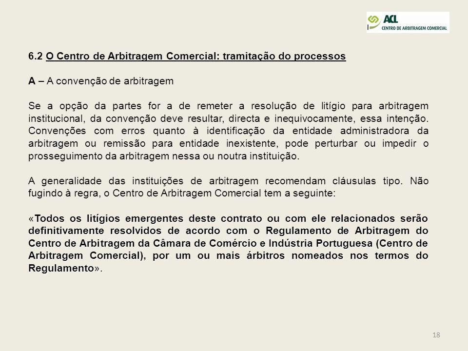 6.2 O Centro de Arbitragem Comercial: tramitação do processos