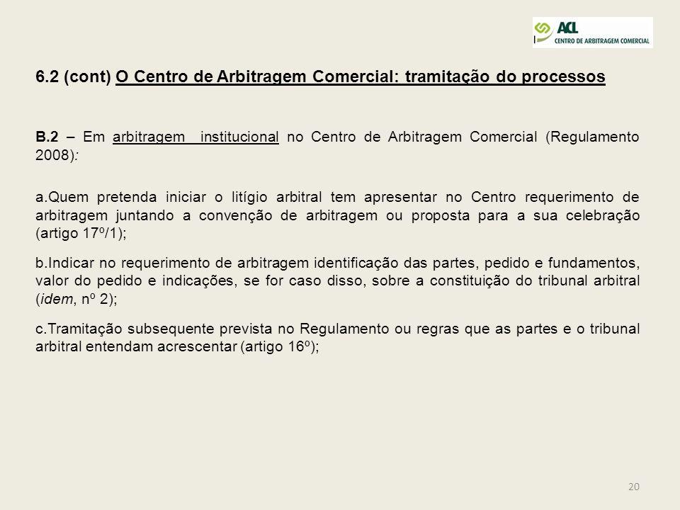 6.2 (cont) O Centro de Arbitragem Comercial: tramitação do processos
