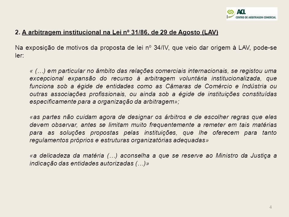 2. A arbitragem institucional na Lei nº 31/86, de 29 de Agosto (LAV)