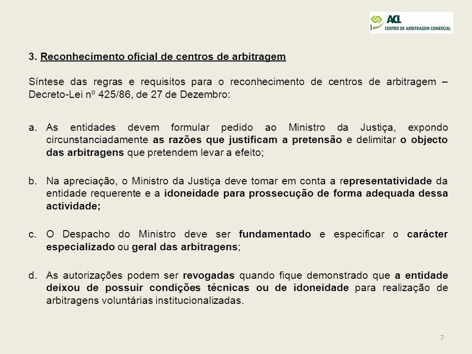 3. Reconhecimento oficial de centros de arbitragem