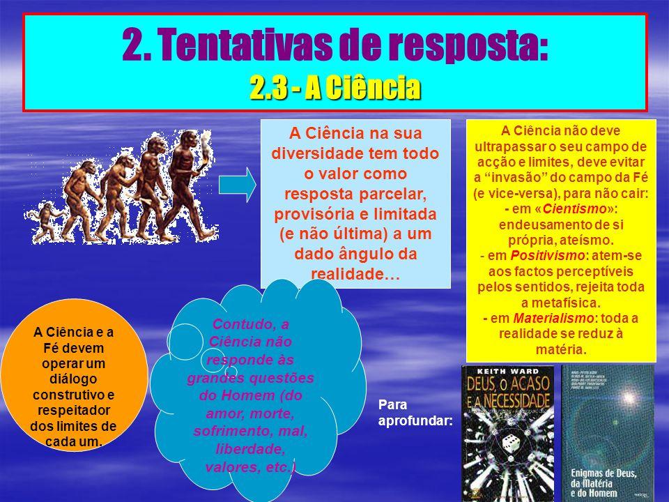 2. Tentativas de resposta: 2.3 - A Ciência
