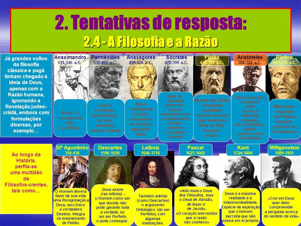 2. Tentativas de resposta: 2.4 - A Filosofia e a Razão