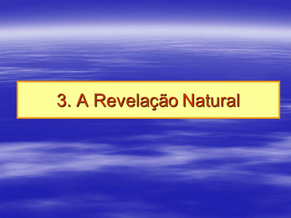 3. A Revelação Natural