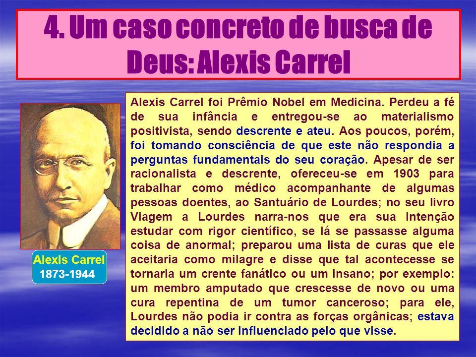 4. Um caso concreto de busca de Deus: Alexis Carrel