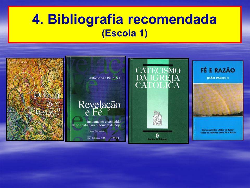 4. Bibliografia recomendada (Escola 1)