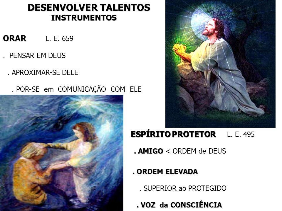 DESENVOLVER TALENTOS INSTRUMENTOS ORAR L. E. 659