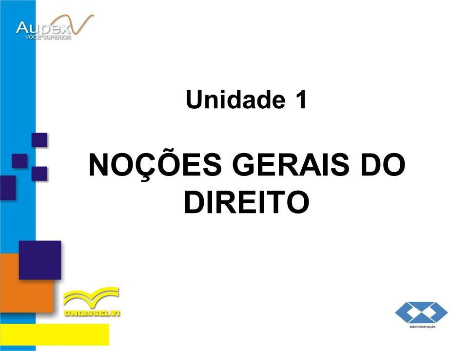 Unidade 1 NOÇÕES GERAIS DO DIREITO