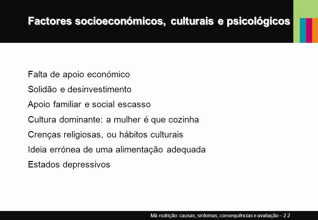 Factores socioeconómicos, culturais e psicológicos