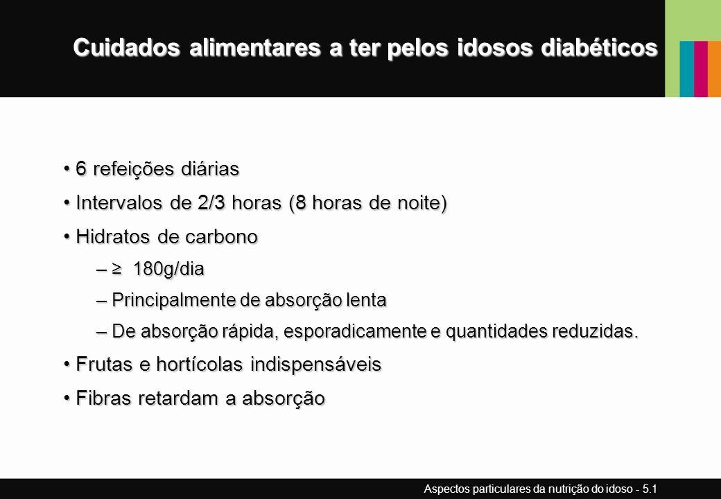 Cuidados alimentares a ter pelos idosos diabéticos